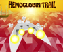 Play Hemoglobin Trail