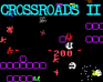 Play Crossroads II