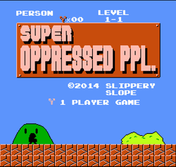 Play Super Oppressed PPL.