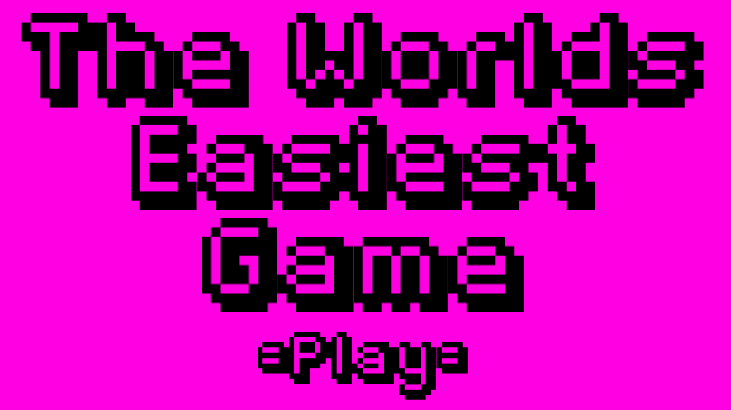 Play The Worlds Easiest Game