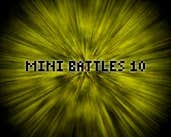 Play Mini Battles 10