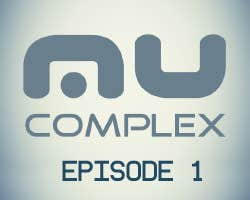 Play Mu Complex : Episode One