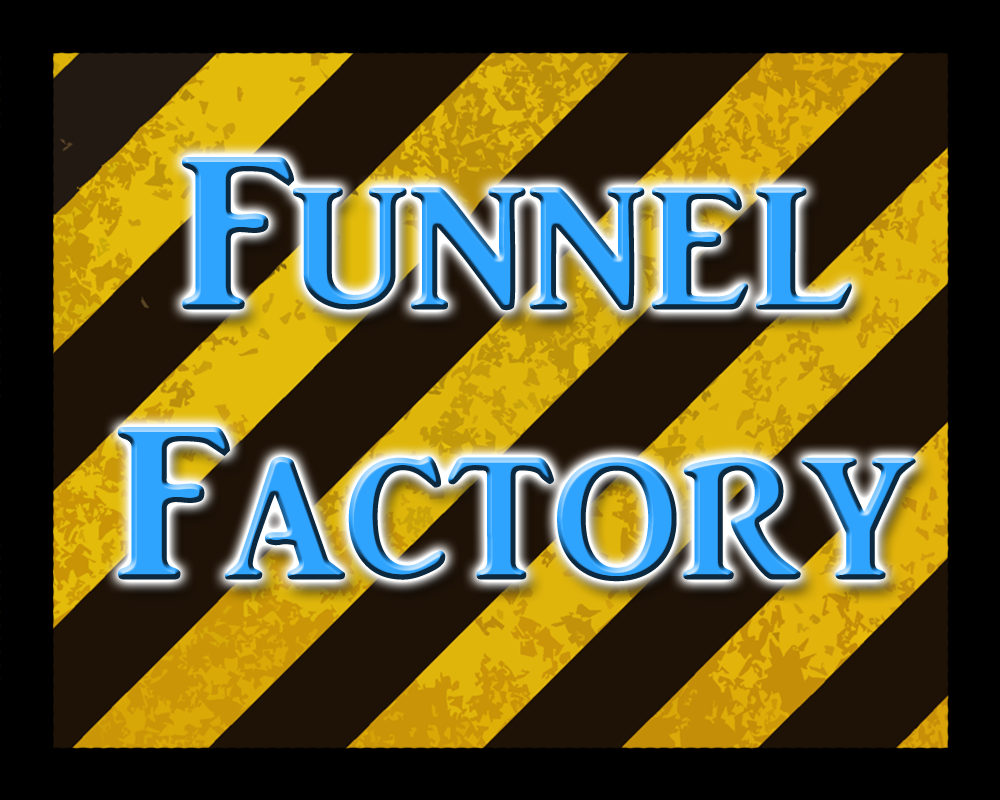 Play Funnel Factory