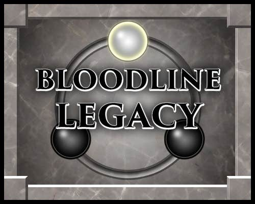 Play Bloodline Legacy