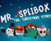 Play Mr. Splibox: The X-mas Story