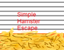 Play Simple Hamster Escape