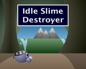 Play Idle Slime Destroyer