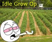 Play Idle Grow Op