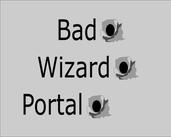 Play Bad Wizard Portal
