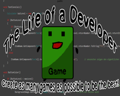 Play The Life of a Developer - Alpha Version