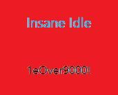 Play Insane Idle