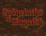 Play Labyrinths of Anguish