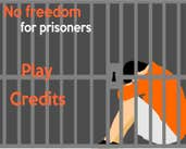Play No Freedom prisoners