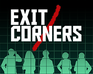 Play Exit/Corners
