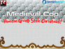 Play Medieval Cop - How the Grump Stole Christmas!