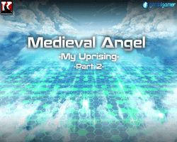 Play Medieval Angel 4 -My Uprising- (Part 2)