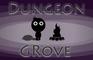 Play Dungeon Grove