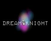 Play DREAM KNIGHT