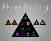 Mana Factory