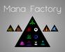 Play Mana Factory