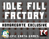 Idle Fill Factory