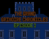 The Grand Grimoire Chronicles Episode 2
