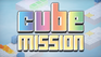Play Cube Mission