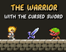 Play The Warrior with the cursed sword