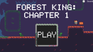 Play Forest King: Chapter 1