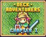 Play Deck Adventurers - Chapter 1